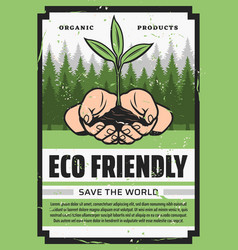 hands with eco green plant and trees ecology vector image