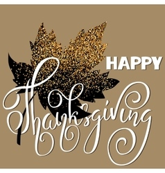 Happy Thanksgiving Day White hand lettering on vector