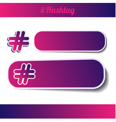 Set icons and banners with hashtag symbol hash vector