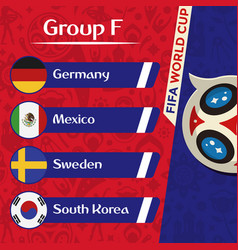 world cup 2018 group f team image vector image