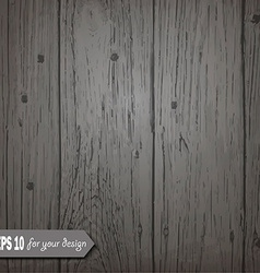 Gray wooden background for your design vector image