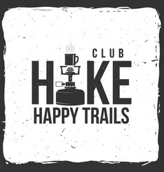 Hiking club badge with hiking stove vector
