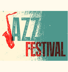 jazz festival retro typographical grunge poster vector image vector image