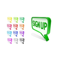 Bubble Sign Up Icon Set vector image vector image