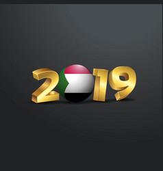 2019 golden typography with sudan flag happy new vector