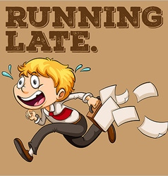 Running late vector