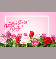 valentine day rose peony tulip flower vector image