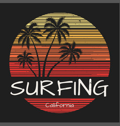 Surfing california tee print with palm trees vector