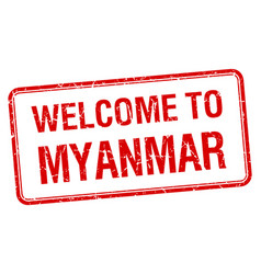 welcome to myanmar red grunge square stamp vector image
