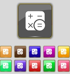 Calculator icon sign Set with eleven colored vector