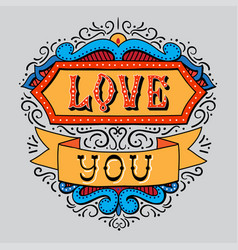 Love you in circus style vintage lettering postcar vector