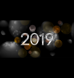 new year 2019 abstract dark bokeh background vector image