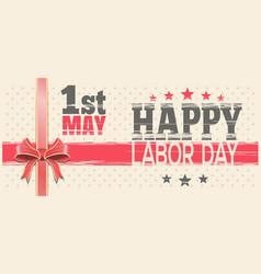 1 may happy labor day retro greeting card vector