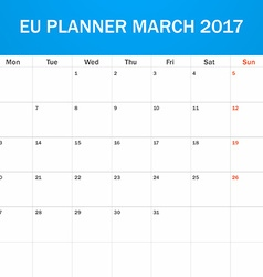 Eu planner blank for march 2017 scheduler agenda vector