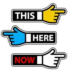 This here now hand pointer labels vector
