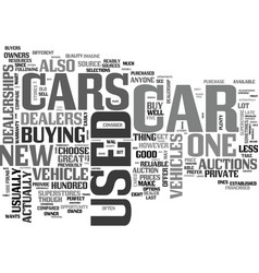 where to get great used cars text word cloud vector image