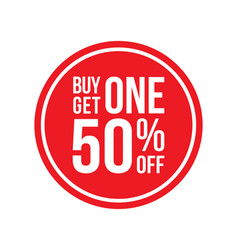 Buy one get one 50 off sign horizontal circular vector
