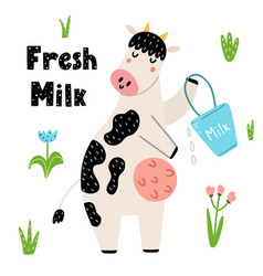 Fresh milk funny print with a cute cow with a vector