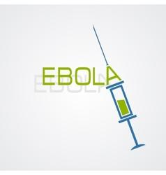 Syringe Ebola antivirus concept vector