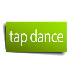 Tap dance square paper sign isolated on white vector