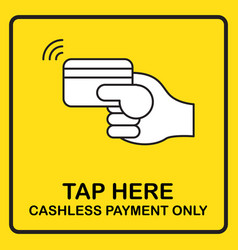 Cashless payment sign for poster print board shop vector