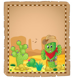 Parchment with cactus theme 1 vector