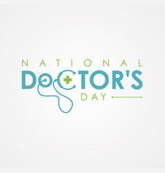 Typography for national doctors day with vector