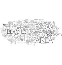 Where to go costa rica text word cloud concept vector