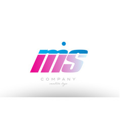 ms m s alphabet letter combination pink blue bold vector image vector image