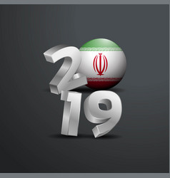 2019 grey typography with iran flag happy new vector