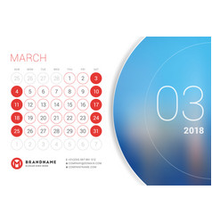 March 2018 desk calendar for 2018 year vector