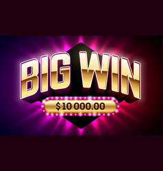 Big win banner for gambling games such as poker vector