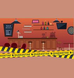 quarantine bar closed global epidemic and vector image