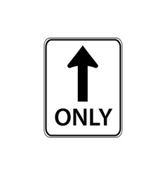 usa traffic road sign straight through only vector image