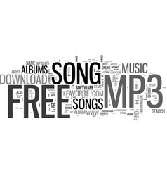 where to go to download that free mp song text vector image vector image
