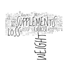 are weight loss supplements right for you text vector image vector image