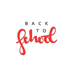 Back to school inscription modern handmade vector image