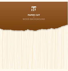 Brown paper cut on wood background and texture vector