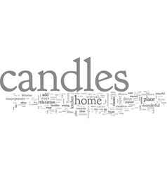Candles can add warmth to every room in your home vector