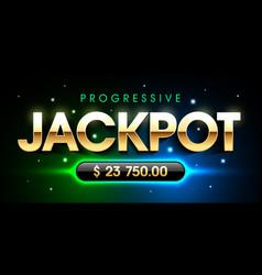 Progressive jackpot casino gambling games banner vector