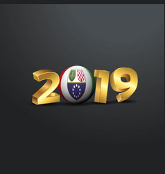 2019 golden typography with bosnia and vector