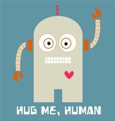 Hug Me Human vector