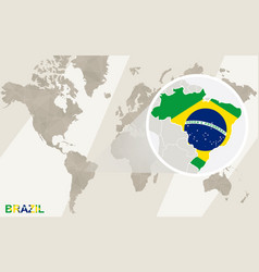 Zoom on brazil map and flag world map vector