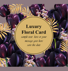 black tulips luxury card beautiful vector image