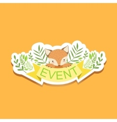 Event Template Label Cute Sticker With Fox And vector image vector image