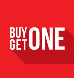Buy one get one sign long shadow vector