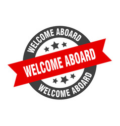 Welcome aboard sign welcome aboard black-red vector