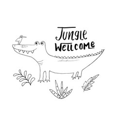 Cute croccodile with jungle welcom lettering vector