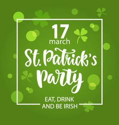 saint patricks day party invitation poster vector image
