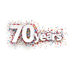 Seventy years paper confetti sign vector image